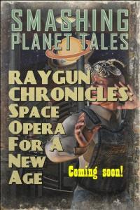 Smashing Planet Tales - Raygun Chronicles