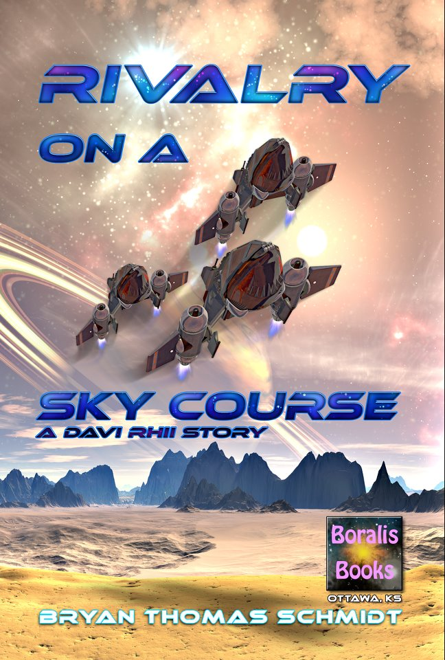 Rivalry on a Sky Course by Bryan Thomas Schmidt (Davi Rhii prequel short)