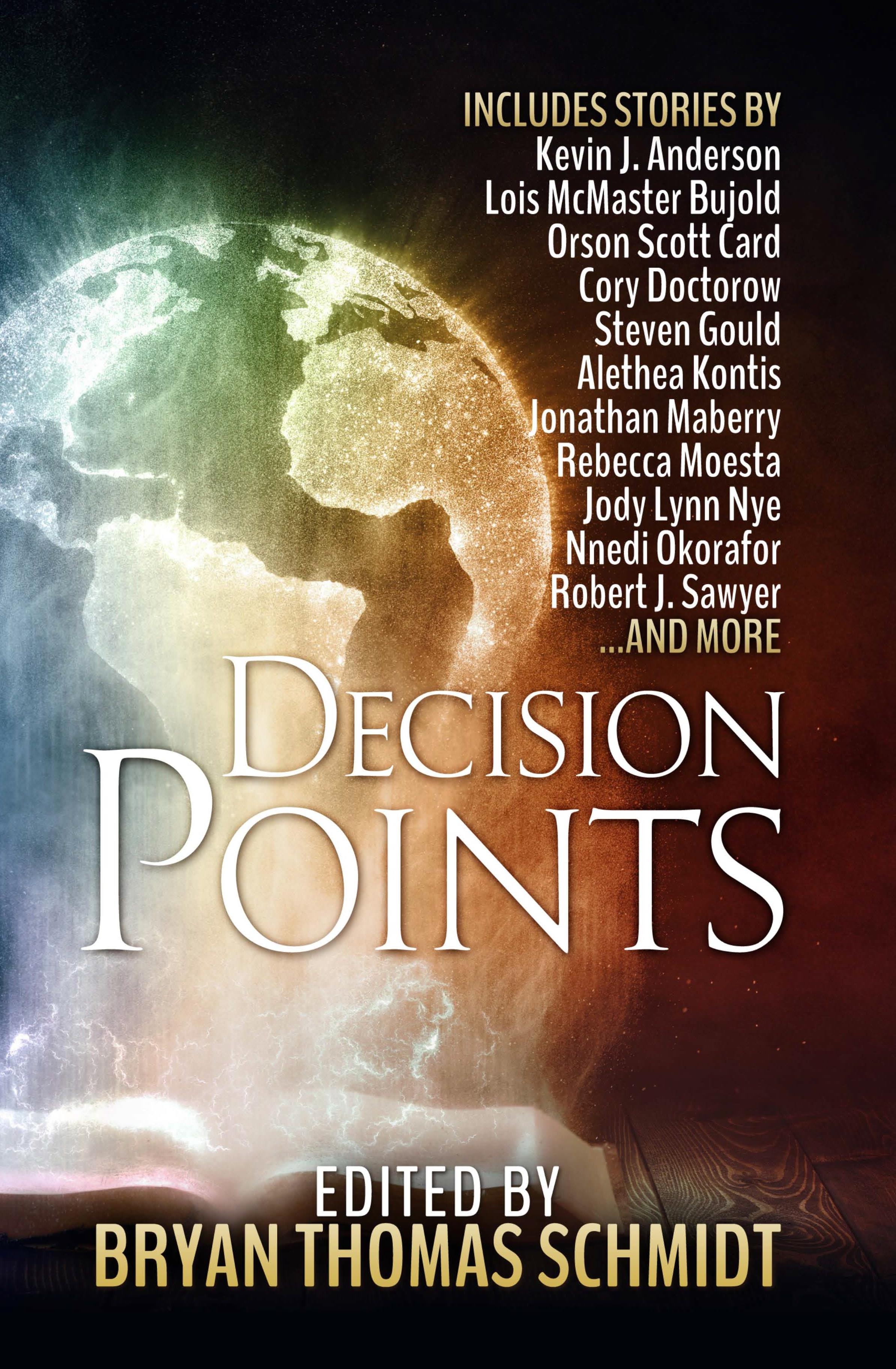 Decision Points edited by Bryan Thomas Schmidt - front cover from WordFire Press