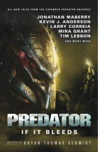 Predator - If It Bleeds - edited by Bryan Thomas Schmidt
