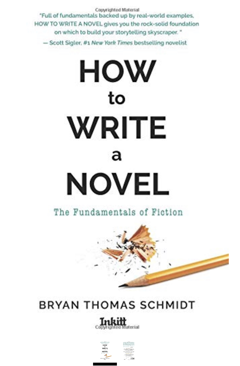 How To Write A Novel: The Fundamentals of Fiction by Bryan Thomas Schmidt